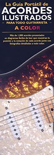 9780825633706: La Guia Portatil de Acordes Ilustrados Para Todo Guitarrista