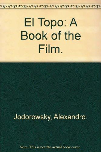 9780825634024: El Topo: A Book of the Film.