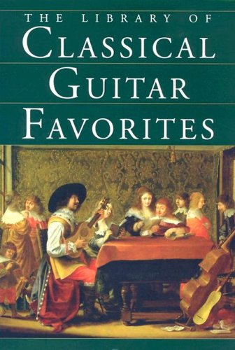 9780825634109: The Library of Classical Guitar Favorites