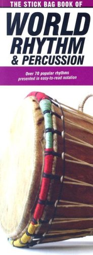 9780825634956: The Stick Bag Book of World Rhythm and Percussion: Compact Reference Library