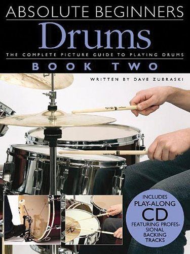 9780825635601: ABSOLUTE BEGINNERS DRUMS BOOK TWO WITH CD