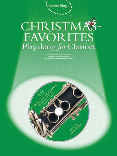 9780825635700: Christmas Favorites - Playalong for Clarinet: Center Stage Series