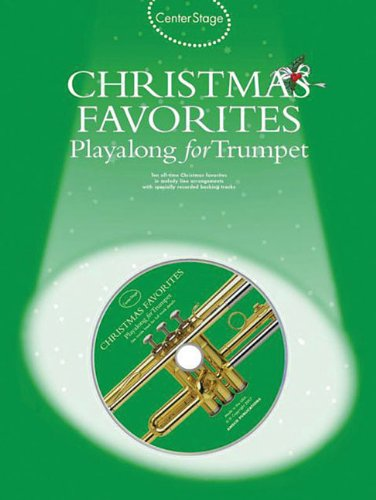 9780825635724: Christmas Favorites - Playalong for Trumpet: Center Stage Series