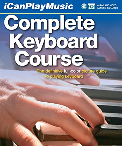 9780825635939: I Can Play Music: Complete Keyboard Course: Easel back book, 2 CDs, and DVD (Icanplaymusic)