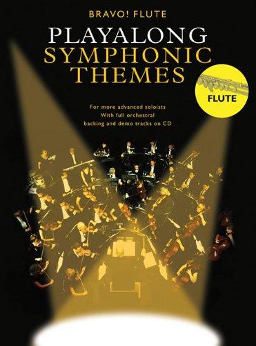 9780825636585: Playalong Symphonic Themes: Flute (Bravo!)