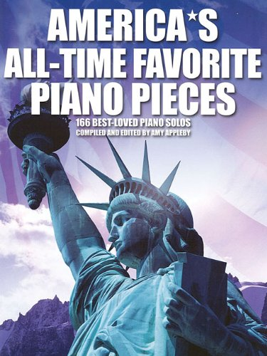 9780825636660: America's All-Time Favorite Piano Pieces