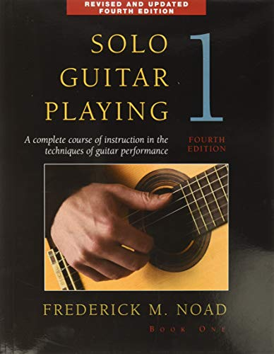 9780825636790: Solo Guitar Playing Volume 1 Fourth Edition Gtr