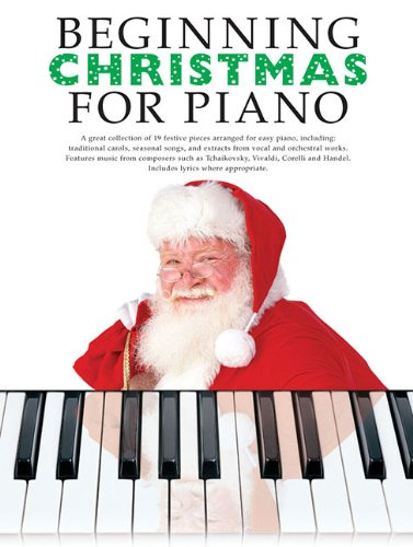 9780825636837: Beginning Christmas for Piano
