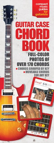 9780825636844: The Guitar Case Chord Book in Full Color: Compact Reference Library (Compact Music Guides for Guitarists)