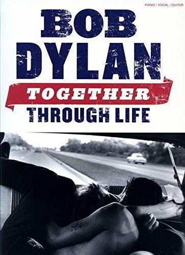 9780825637216: Dylan Bob Together Through Life Pvg