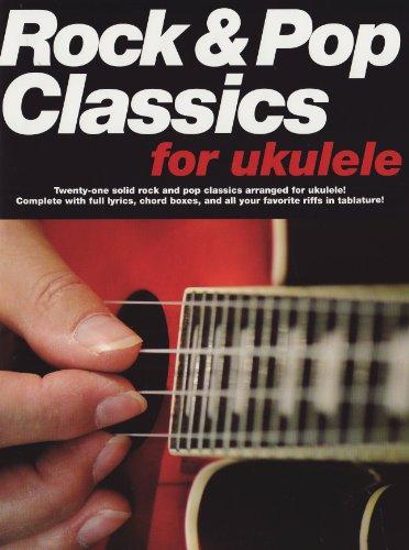 9780825637551: Rock & Pop Classics For Ukulele