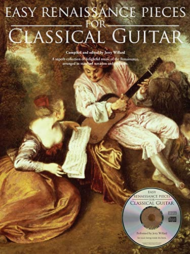 9780825637575: Easy Renaissance Pieces for Classical Guitar: A Superb Collection of Delightful Music of the Renaissance, Arranged in Standard Notation and Tablature.