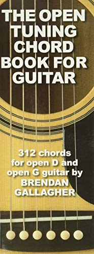 9780825637599: The Open Tuning Chord Book for Guitar: 312 Chords for Open D and Open G Guitar