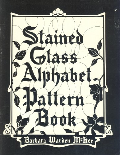 9780825638343: Stained Glass Alphabet Pattern Book
