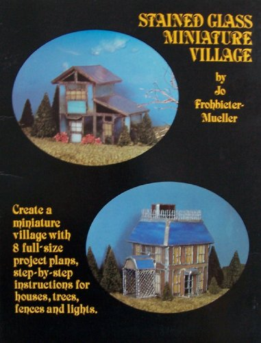 9780825638367: Stained Glass Miniature Village
