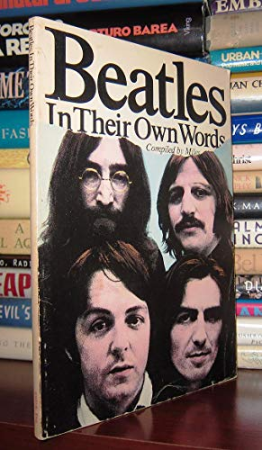 9780825639258: Beatles in Their Own Words