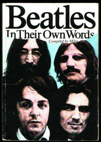 9780825639258: Beatles in Their Own Words