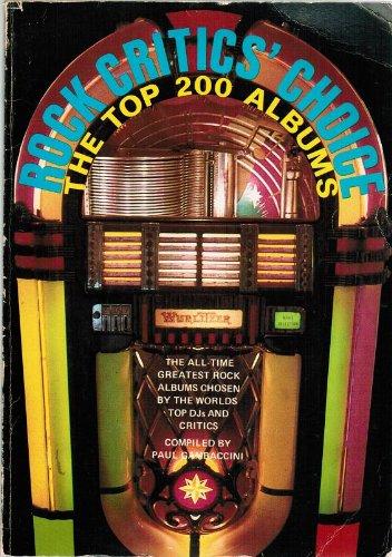 9780825639272: Rock Critics' Choice: The Top 200 Albums