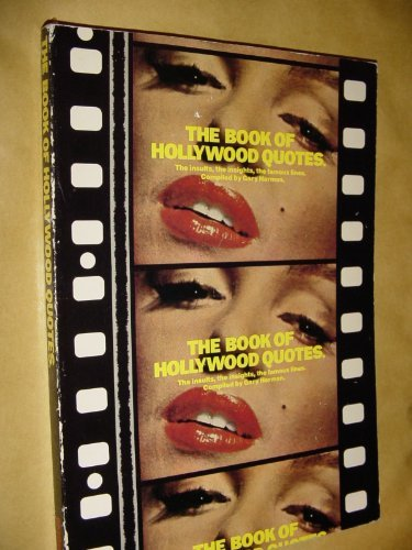 9780825639432: Book of Hollywood Quotes : The Insults, the Insights, the Famous Lines