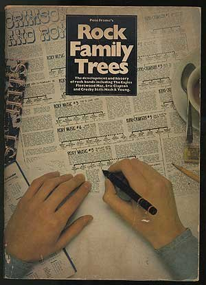 Pete Frame`s Rock Family Trees . The development and history of rock bands including The Eagles, ...