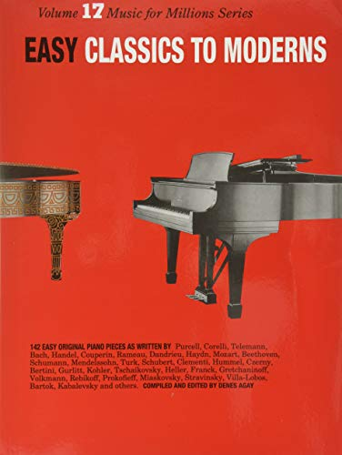 9780825640179: Easy Classics to Moderns Piano: 17 (Music for Millions)