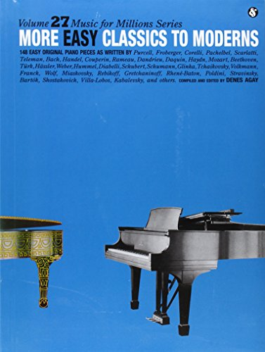 9780825640278: More Easy Classics to Moderns: Music for Millions Series (Music for Milions)