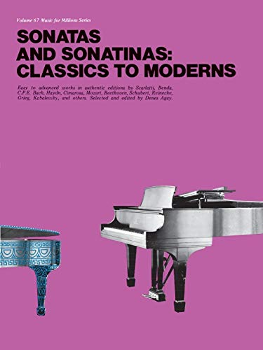 9780825640674: Sonatas and Sonatinas: Classics To Moderns MFM 67 (Music for Millions)