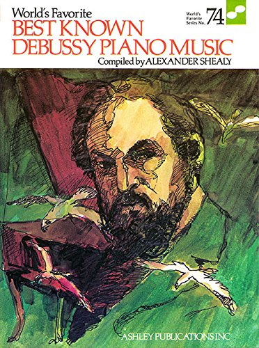 Best Known Debussy Piano Music (Wfs 74): Alexander (E Shealy