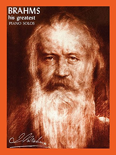 9780825651397: BRAHMS GREATEST PIANO (His Greatest Piano Solos)