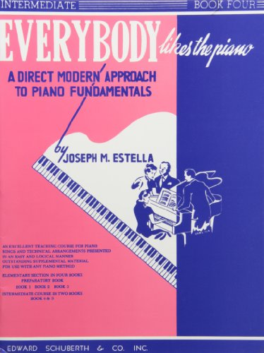 9780825651984: Everybody Likes the Piano: A Direct Modern Approach to Piano Fundamentals - Book 4 (Ashley Publications)