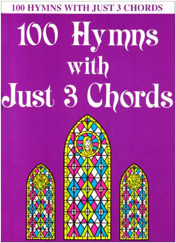 9780825652349: 100 Hymns With Just 3 Chords