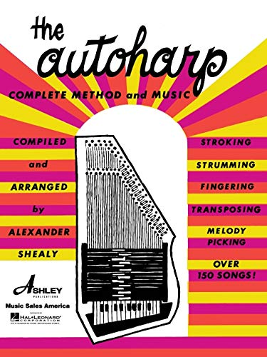 9780825653650: The Autoharp Complete Method and Music
