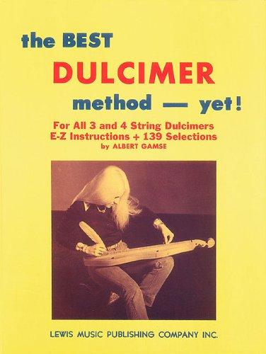 9780825653698: The Best Dulcimer Method Yet