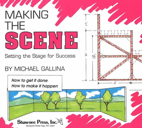 9780825660504: Making the Scene: Setting the Stage for Success