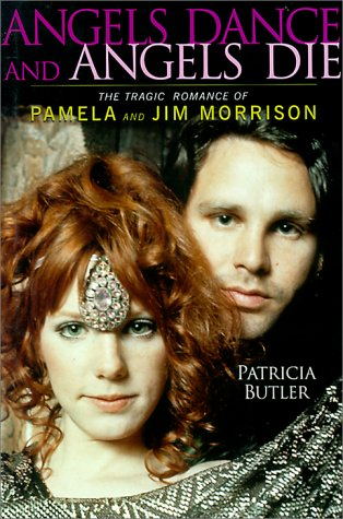 9780825671531: Angels Dance and Angels Die: The Tragic Romance of Pamela and Jim Morrison