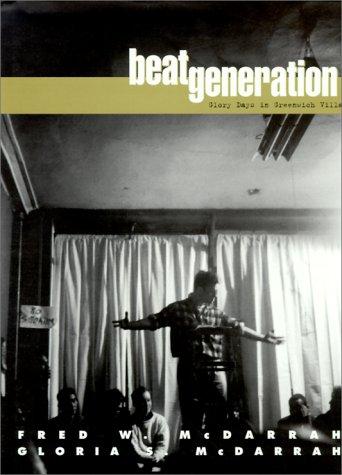 9780825671609: Beat Generation: Glory Days in Greenwich Village