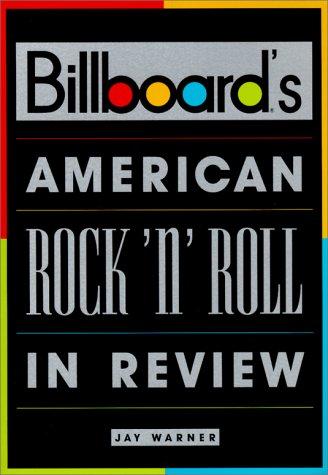 9780825671661: Billboard's American Rock 'n' Roll in Review