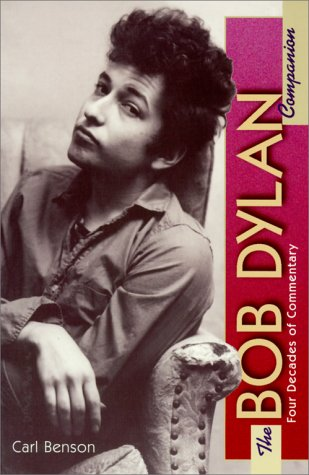 The Bob Dylan Companion: Four Decades of Commentary