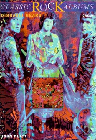 9780825671760: Disraeli Gears: Cream (Classic Rock Series)