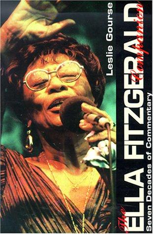 9780825671791: The Ella Fitzgerald Companion : Seven Decades of Commentary