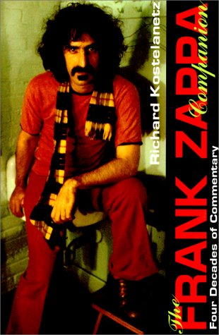 9780825671814: The Frank Zappa Companion: Four Decades of Commentary