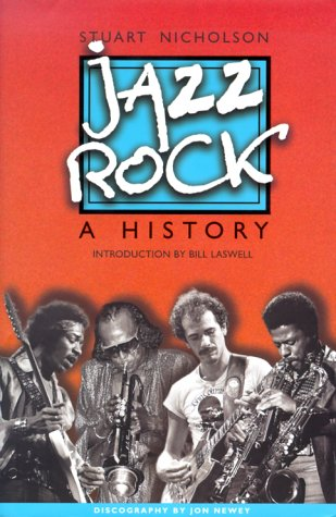 9780825671883: Jazz-Rock: A History