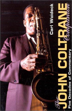 9780825671890: The John Coltrane Companion: Five Decades of Commentary (Companion Series)