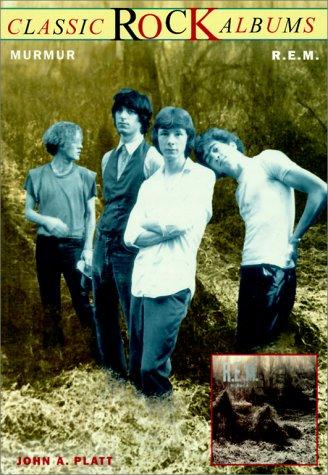 9780825671975: Murmur: R.E.M. (Classic Rock Albums)