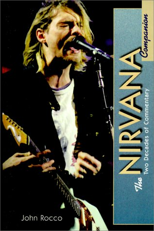 9780825672033: The Nirvana Companion: Two Decades of Commentary
