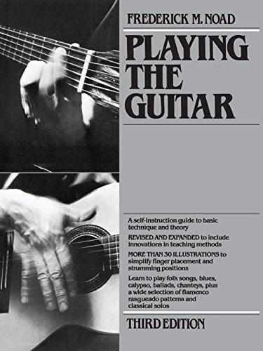 9780825672088: Playing The Guitar: A Self-Instruction Guide to Technique and Theory, Third Edition