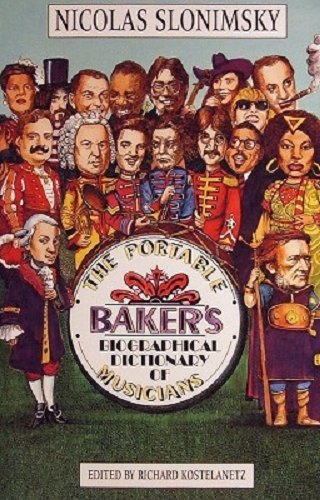 9780825672095: The Portable Baker's Biographical Dictionary of Musicians