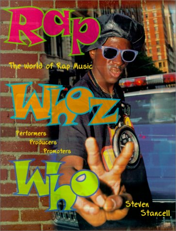 9780825672101: Rap Whoz Who: The World of Rap Music