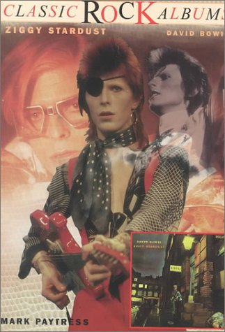 9780825672163: The Rise and Fall of Ziggy Stardust and the Spiders fr: David Bowie (Classic Rock Albums)