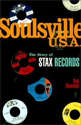 9780825672279: Soulsville, U.S.A.: The Story of Stax Records